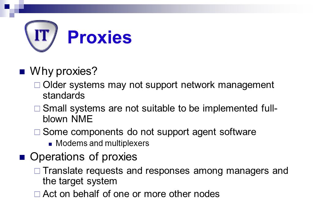 Proxies Why proxies Operations of proxies