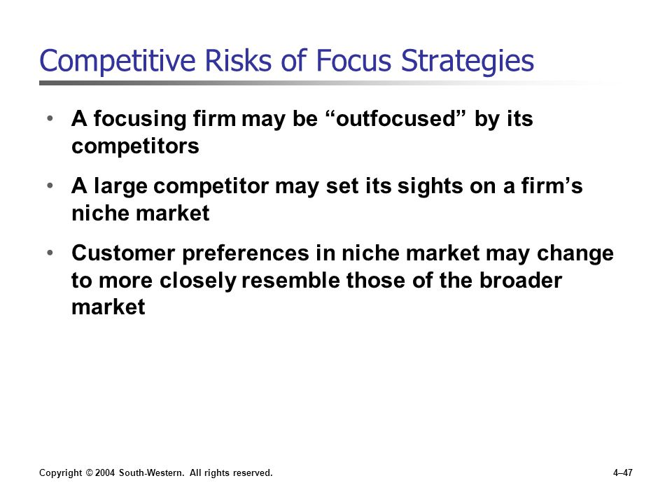 Competitive Risks of Focus Strategies