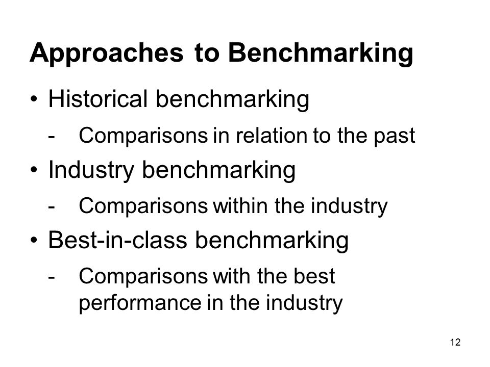 Approaches to Benchmarking