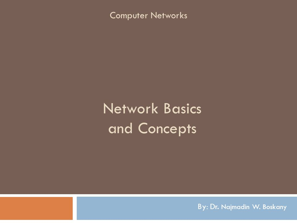 Network Basics and Concepts