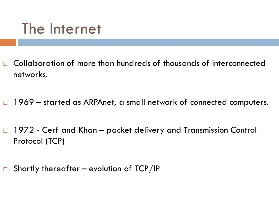 The Internet Collaboration of more than hundreds of thousands of interconnected networks.