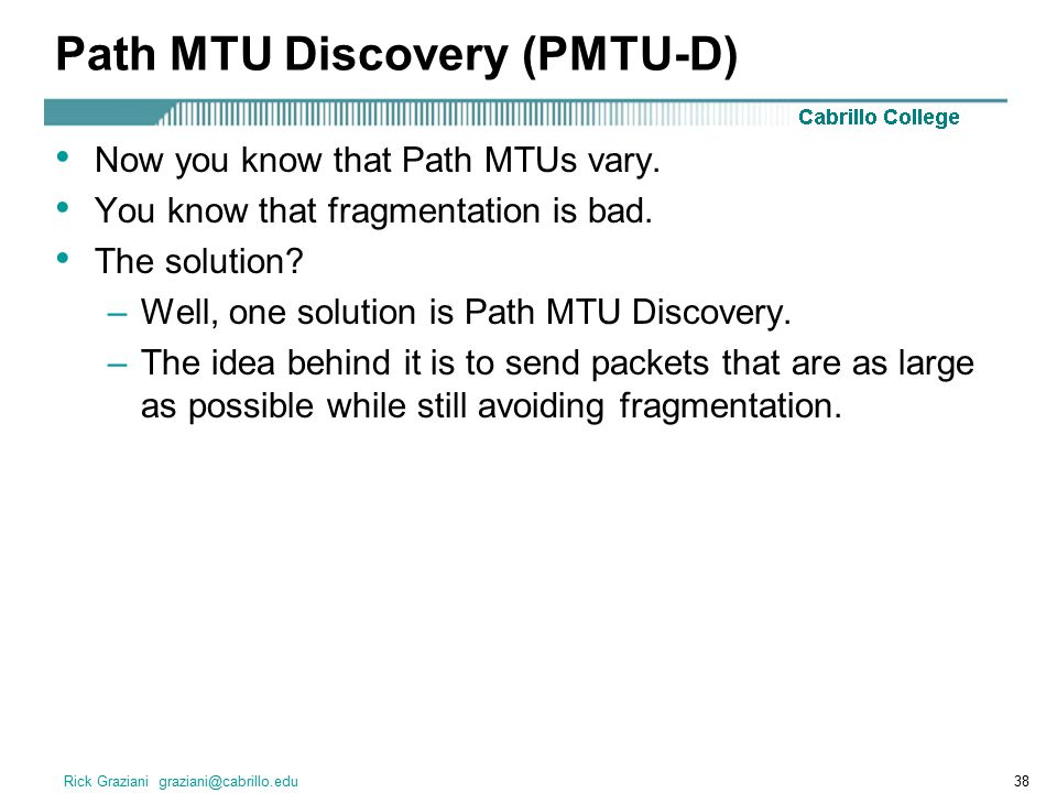 Path MTU Discovery (PMTU-D)