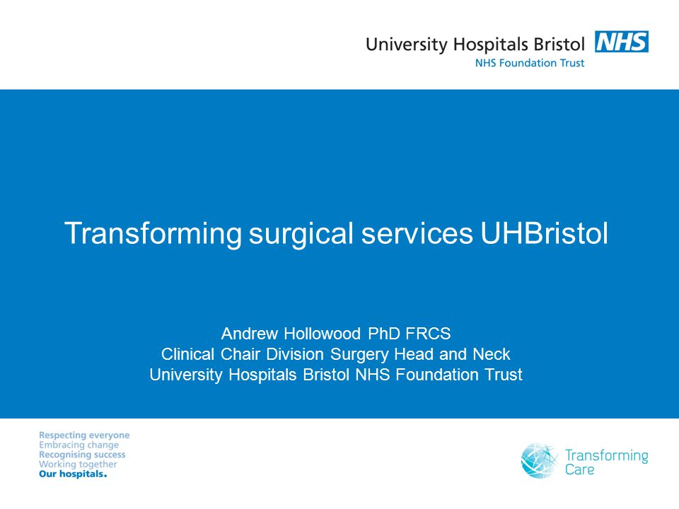 Transforming surgical services UHBristol