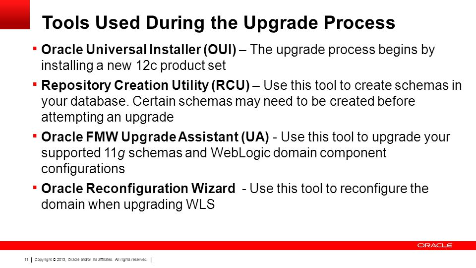 Tools Used During the Upgrade Process