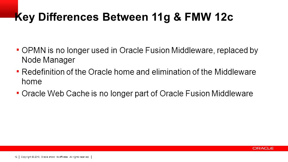 Key Differences Between 11g & FMW 12c