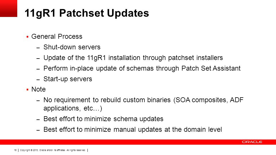 11gR1 Patchset Updates General Process Shut-down servers