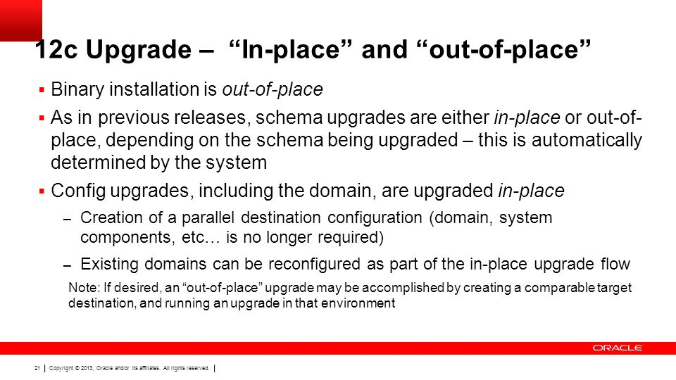 12c Upgrade – In-place and out-of-place