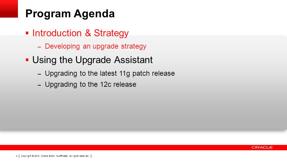 Program Agenda Introduction & Strategy Using the Upgrade Assistant