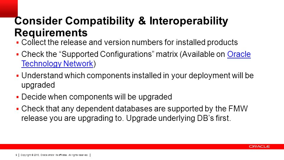 Consider Compatibility & Interoperability Requirements