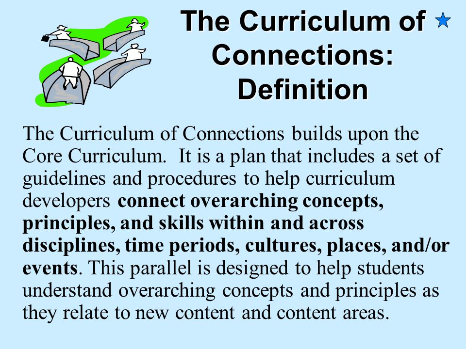 The Curriculum of Connections: Definition