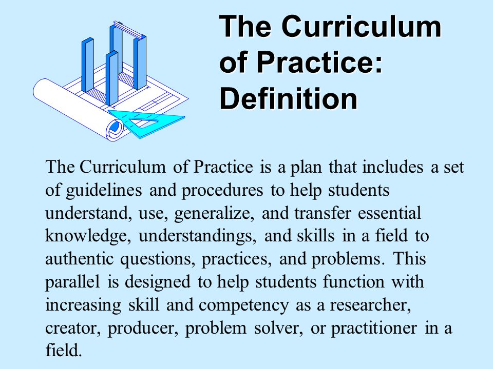 The Curriculum of Practice: Definition