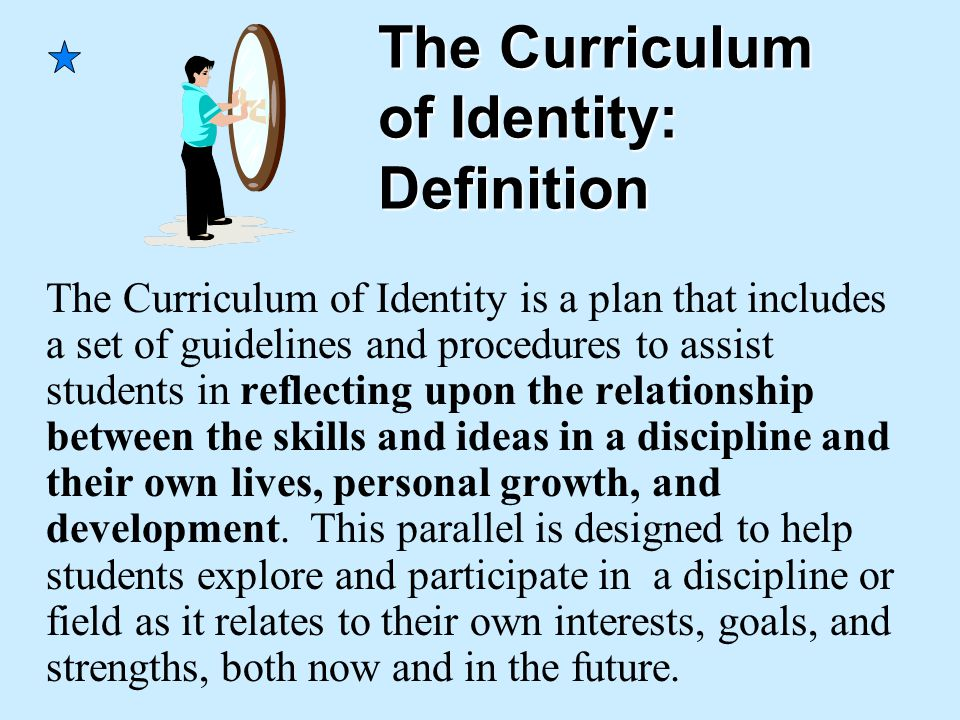 The Curriculum of Identity: Definition