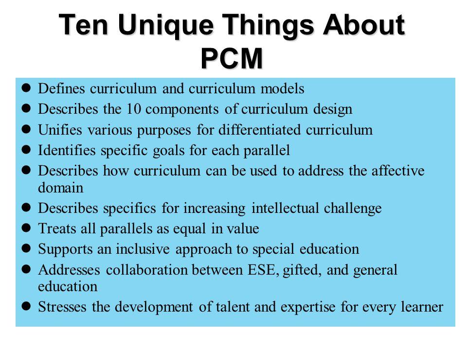 Ten Unique Things About PCM