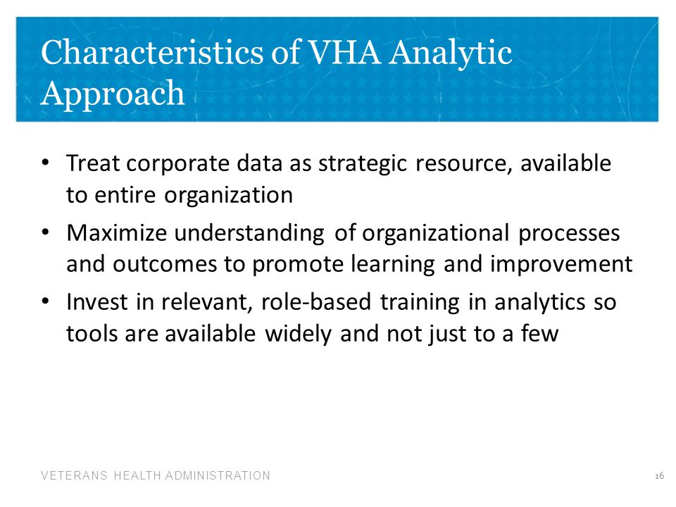 Characteristics of VHA Analytic Approach