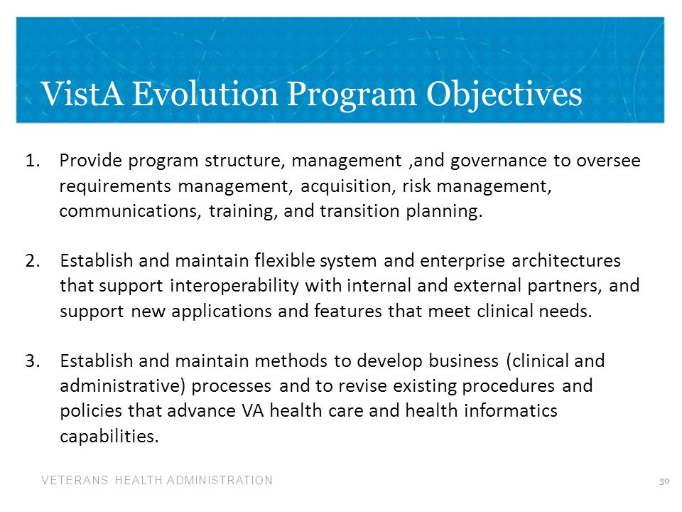 VistA Evolution Program Objectives