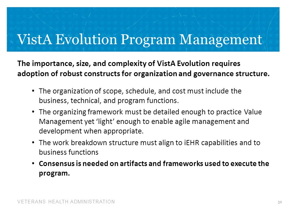 VistA Evolution Program Management