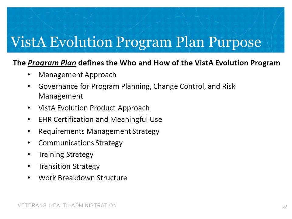 VistA Evolution Program Plan Purpose