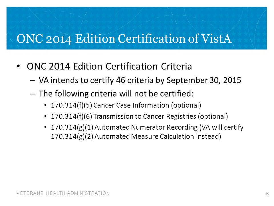 ONC 2014 Edition Certification of VistA
