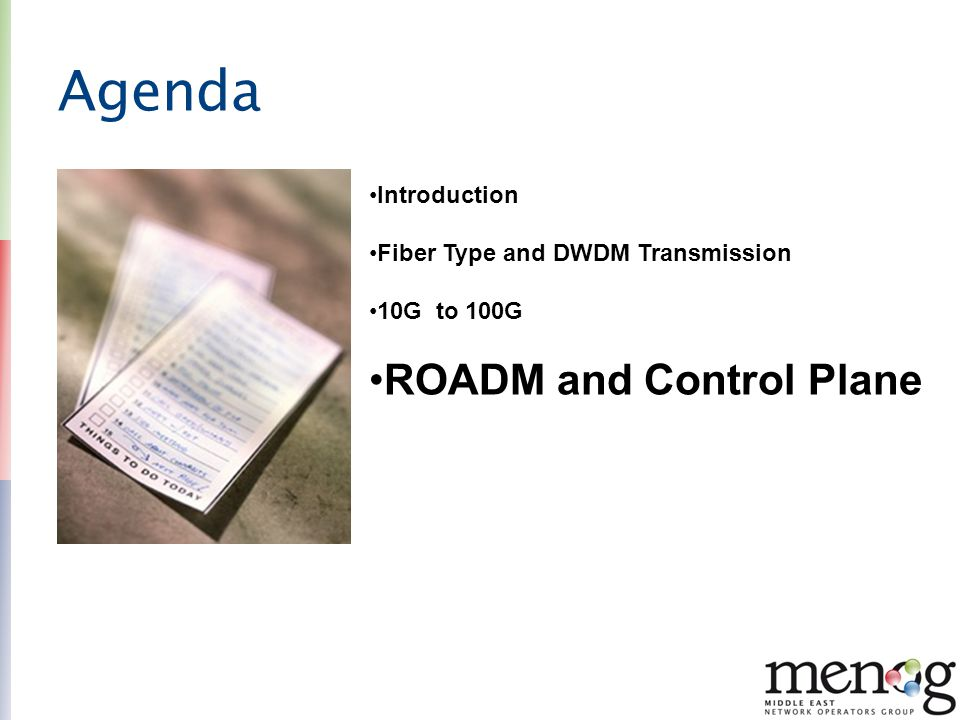 Agenda ROADM and Control Plane Introduction