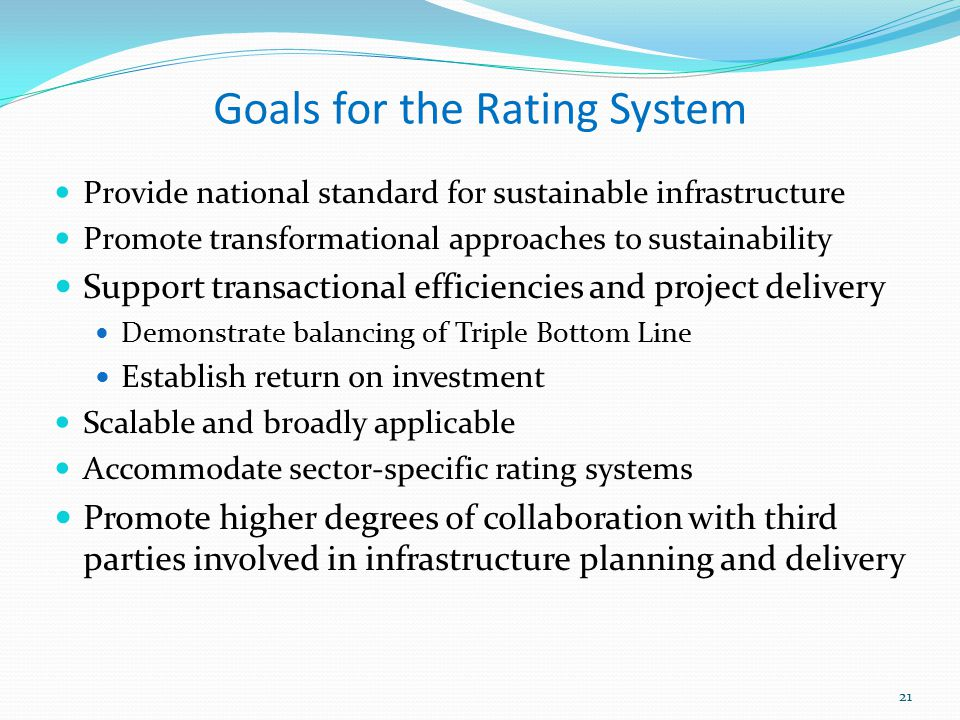 Goals for the Rating System