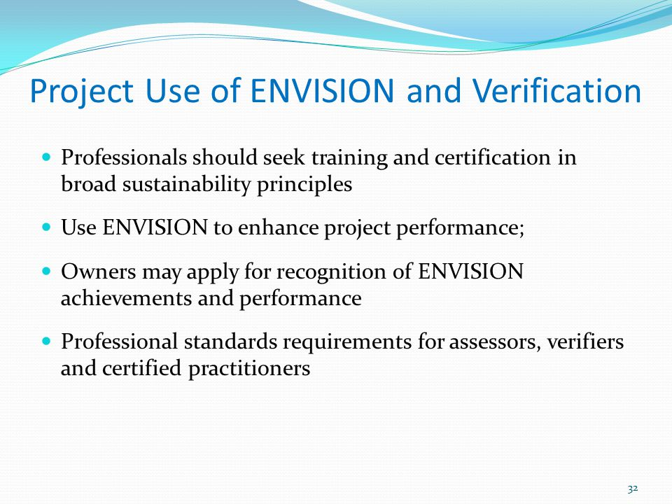 Project Use of ENVISION and Verification