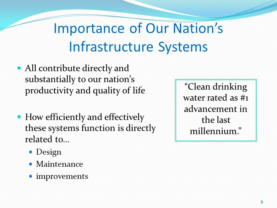Importance of Our Nation's Infrastructure Systems