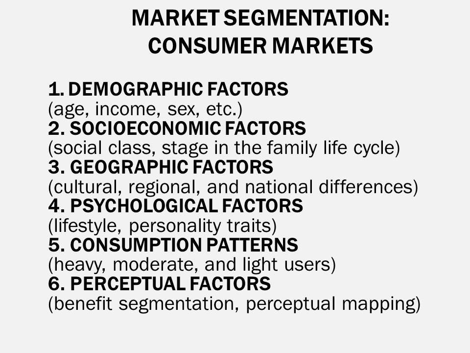 MARKET SEGMENTATION: CONSUMER MARKETS