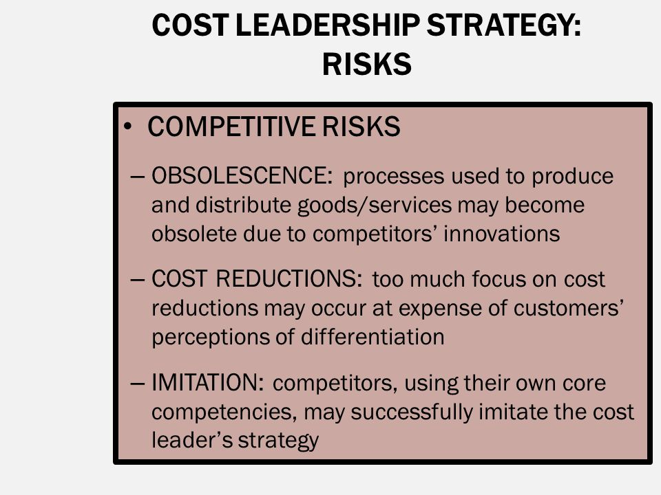 COST LEADERSHIP STRATEGY: