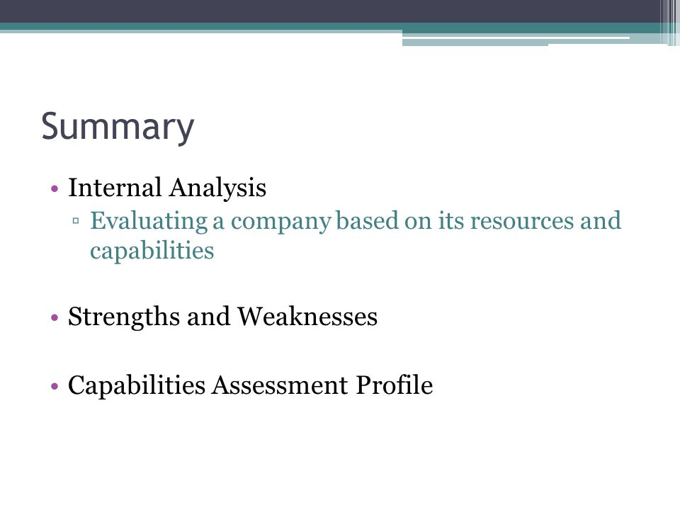 Summary Internal Analysis Strengths and Weaknesses
