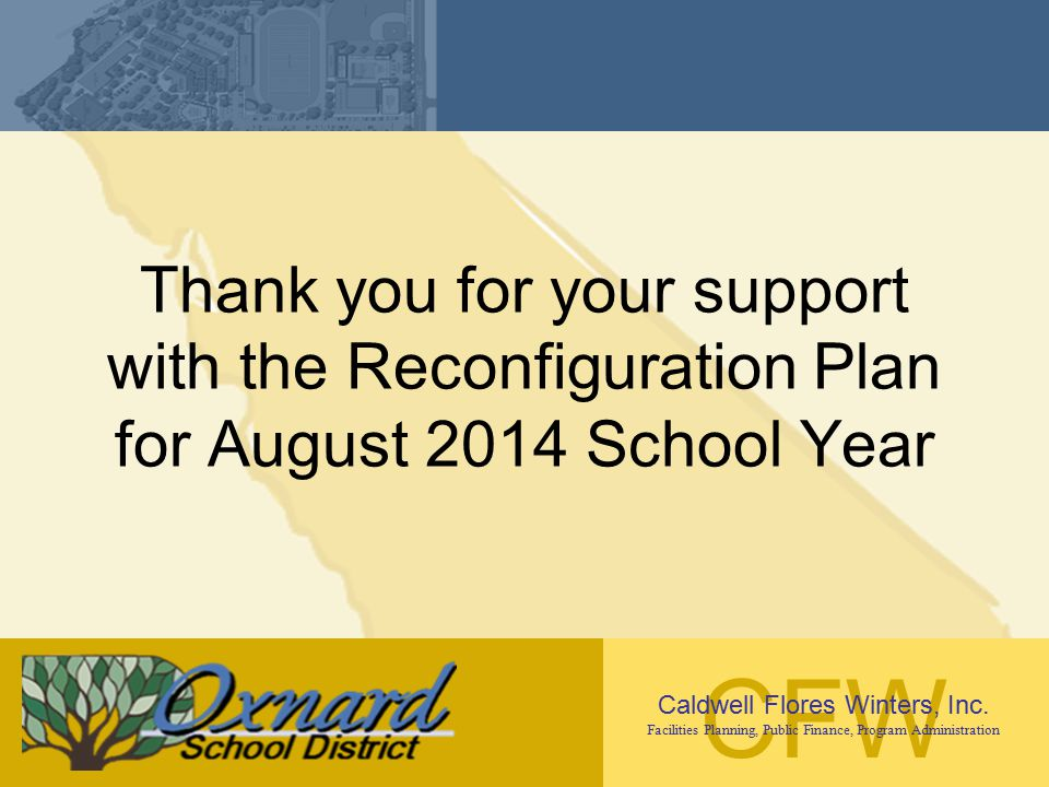 Thank you for your support with the Reconfiguration Plan for August 2014 School Year
