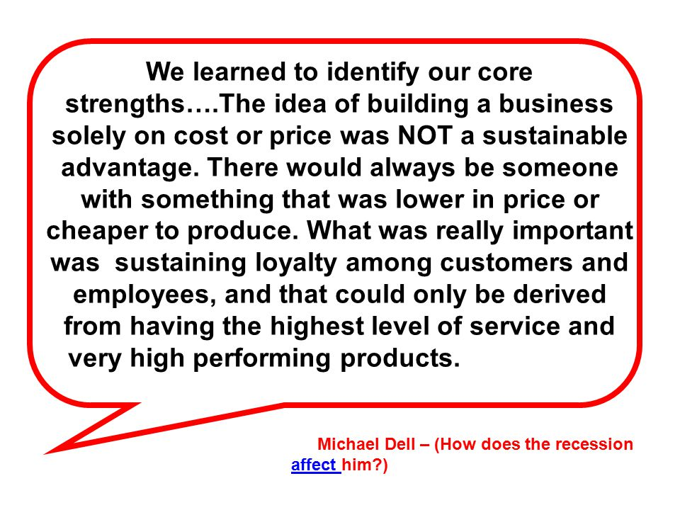 We learned to identify our core strengths…