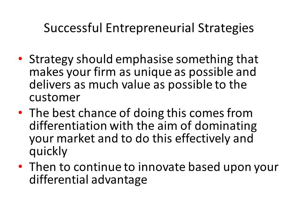 Successful Entrepreneurial Strategies