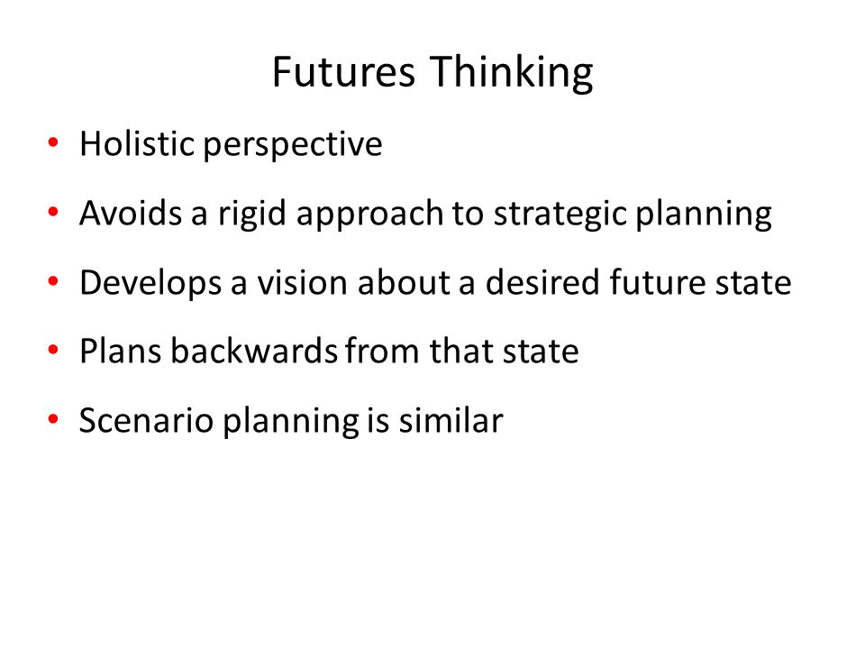 Futures Thinking Holistic perspective