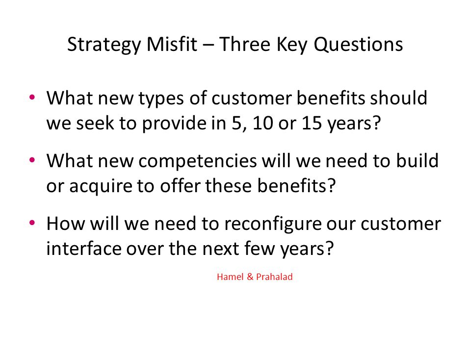 Strategy Misfit – Three Key Questions