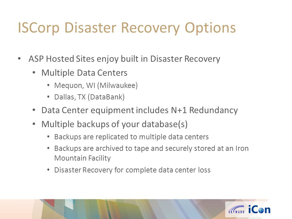 ISCorp Disaster Recovery Options