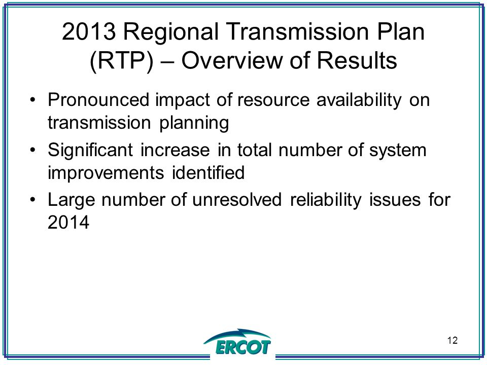 2013 Regional Transmission Plan (RTP) – Overview of Results