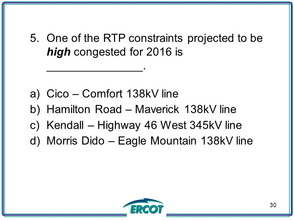 One of the RTP constraints projected to be high congested for 2016 is _______________.