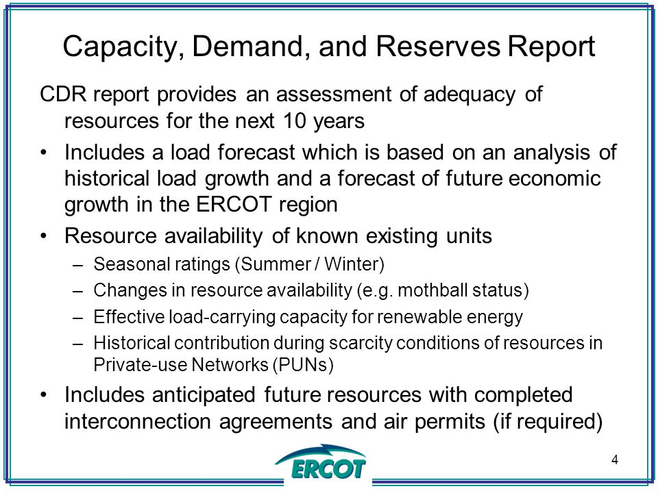 Capacity, Demand, and Reserves Report