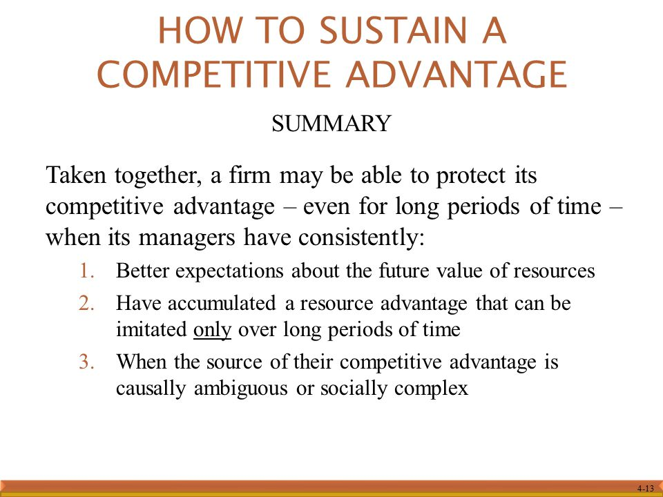 HOW TO SUSTAIN A COMPETITIVE ADVANTAGE