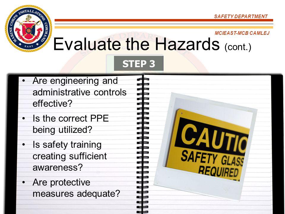 Evaluate the Hazards (cont.)