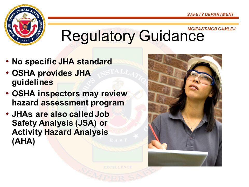 Regulatory Guidance No specific JHA standard