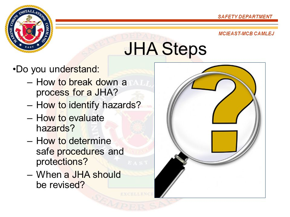 JHA Steps Do you understand: How to break down a process for a JHA