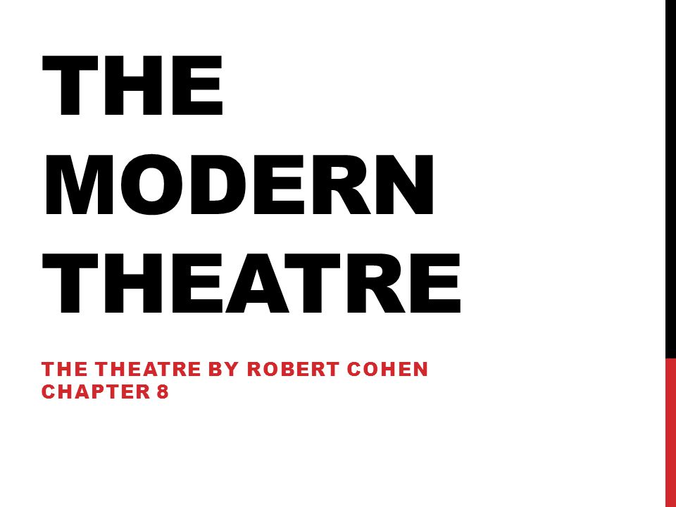 The Theatre by Robert Cohen Chapter 8