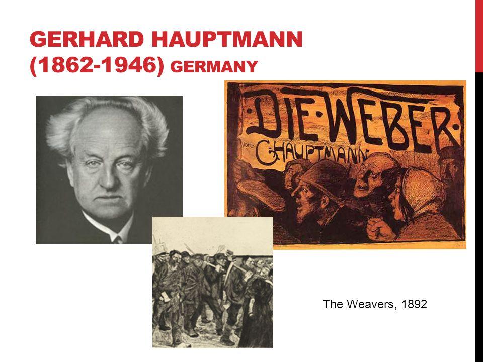 GERHARD HAUPTMANN (1862-1946) Germany