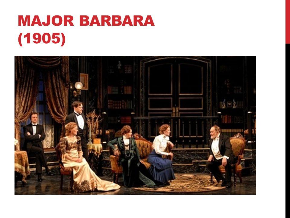 MAJOR BARBARA (1905)
