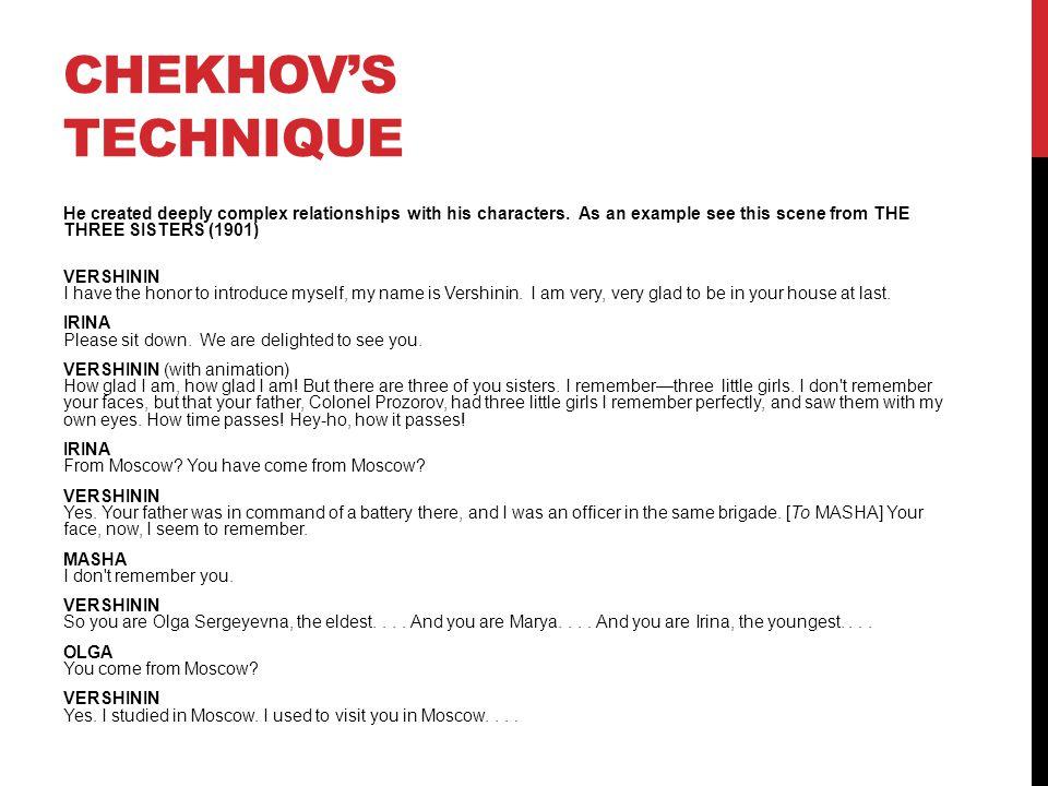 CHEKHOV'S TECHNIQUE