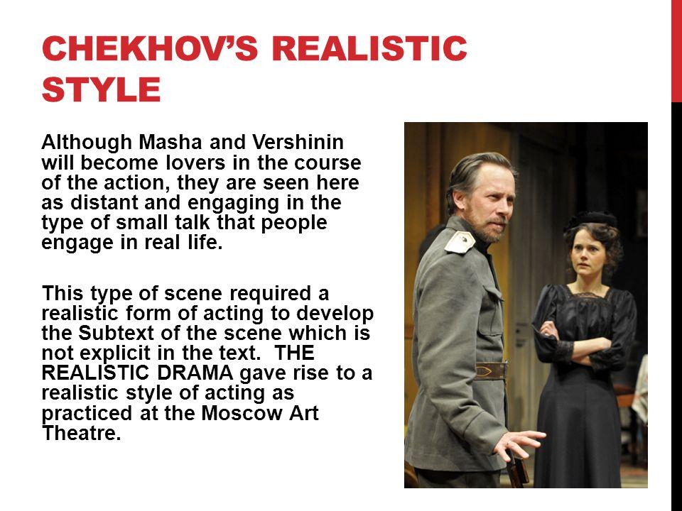 CHEKHOV'S REALISTIC STYLE