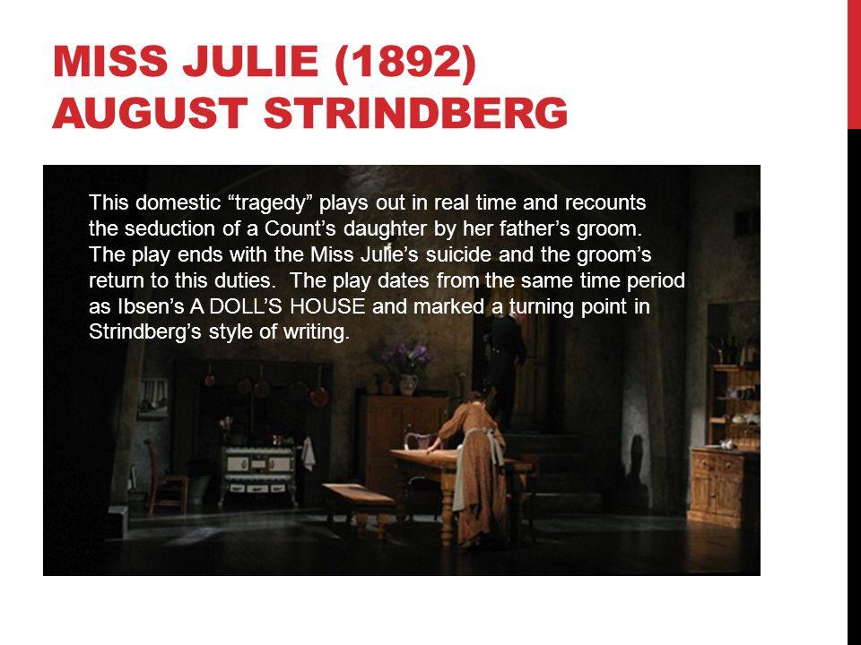 Miss julie (1892) August Strindberg