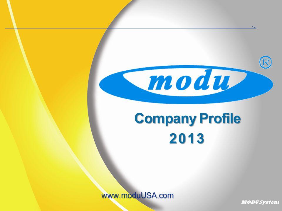 Company Profile 2013 www.moduUSA.com