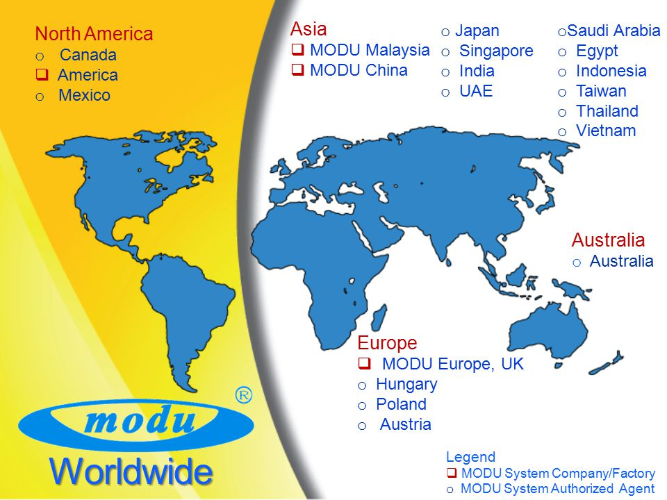 Worldwide Asia North America Australia Europe MODU Malaysia MODU China